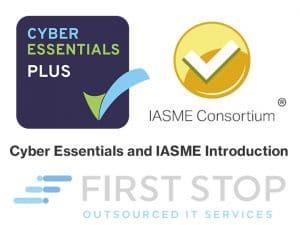 Cyber Essentials and IASME